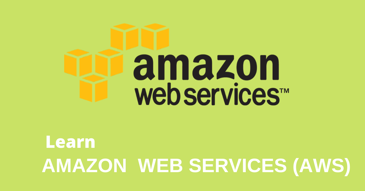 LEARN AMAZON WEB SERVICES